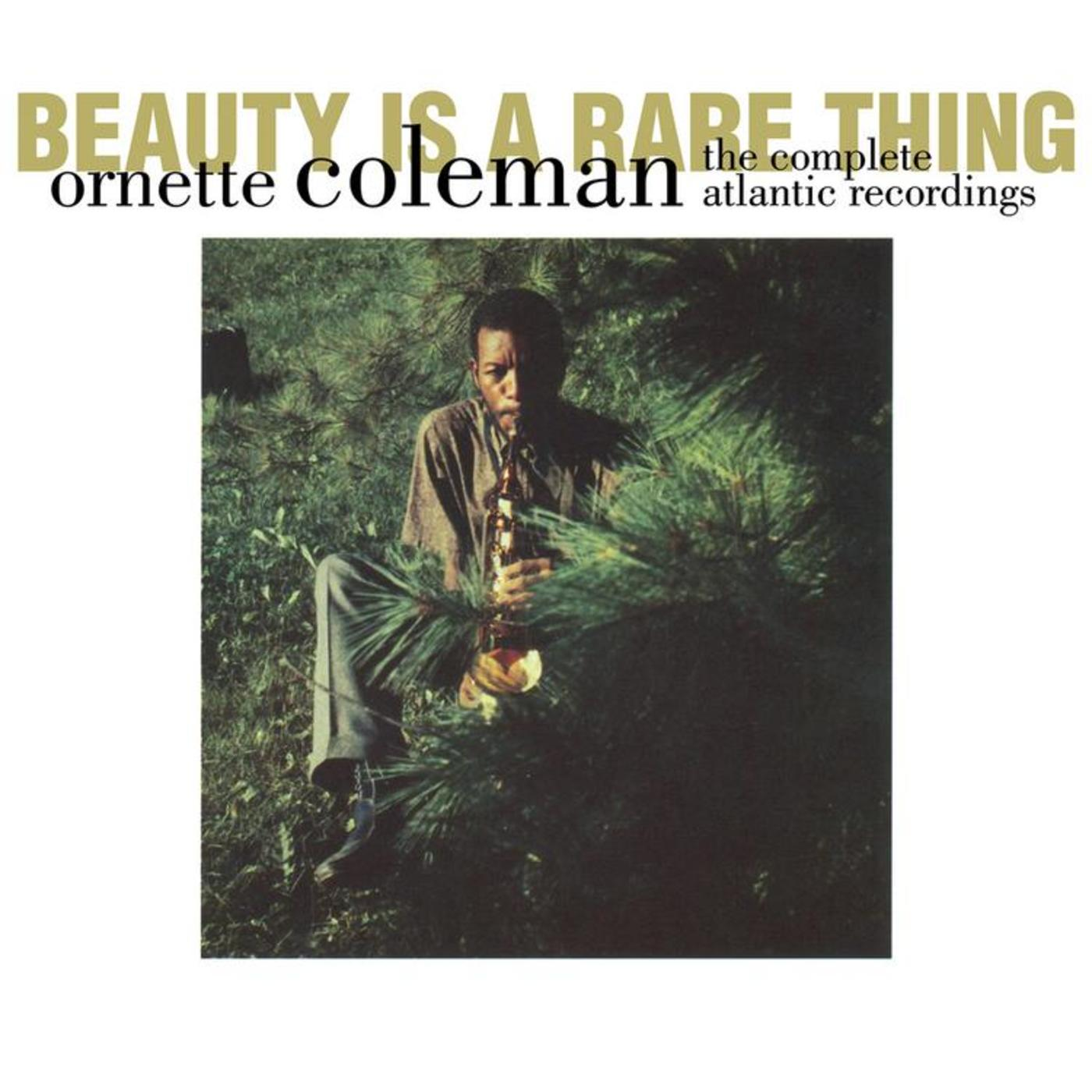 Ornette Coleman: Beauty Is A Rare Thing - The Complete Atlantic Recordings