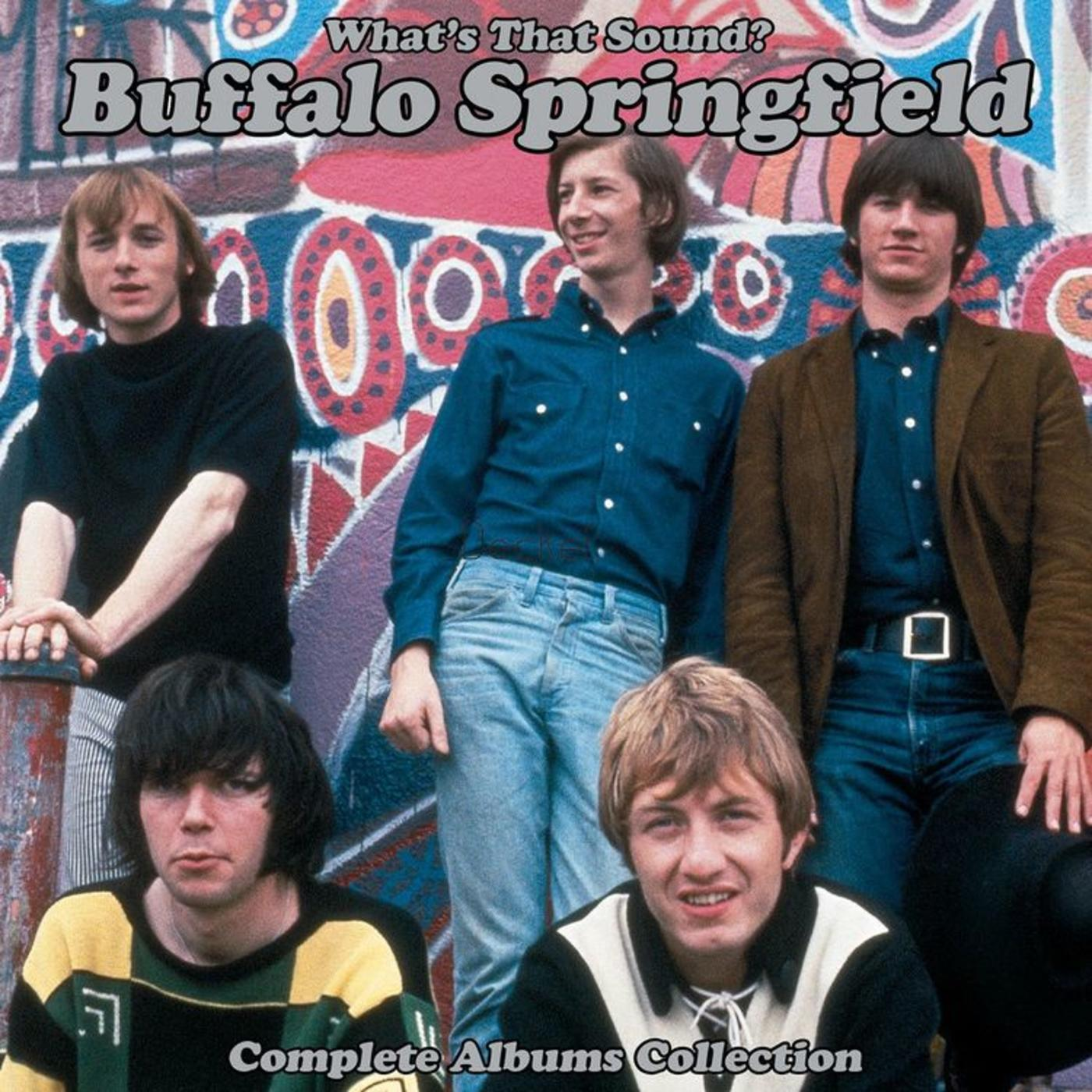 Buffalo Springfield - What's That Sound? - Complete Albums Collection