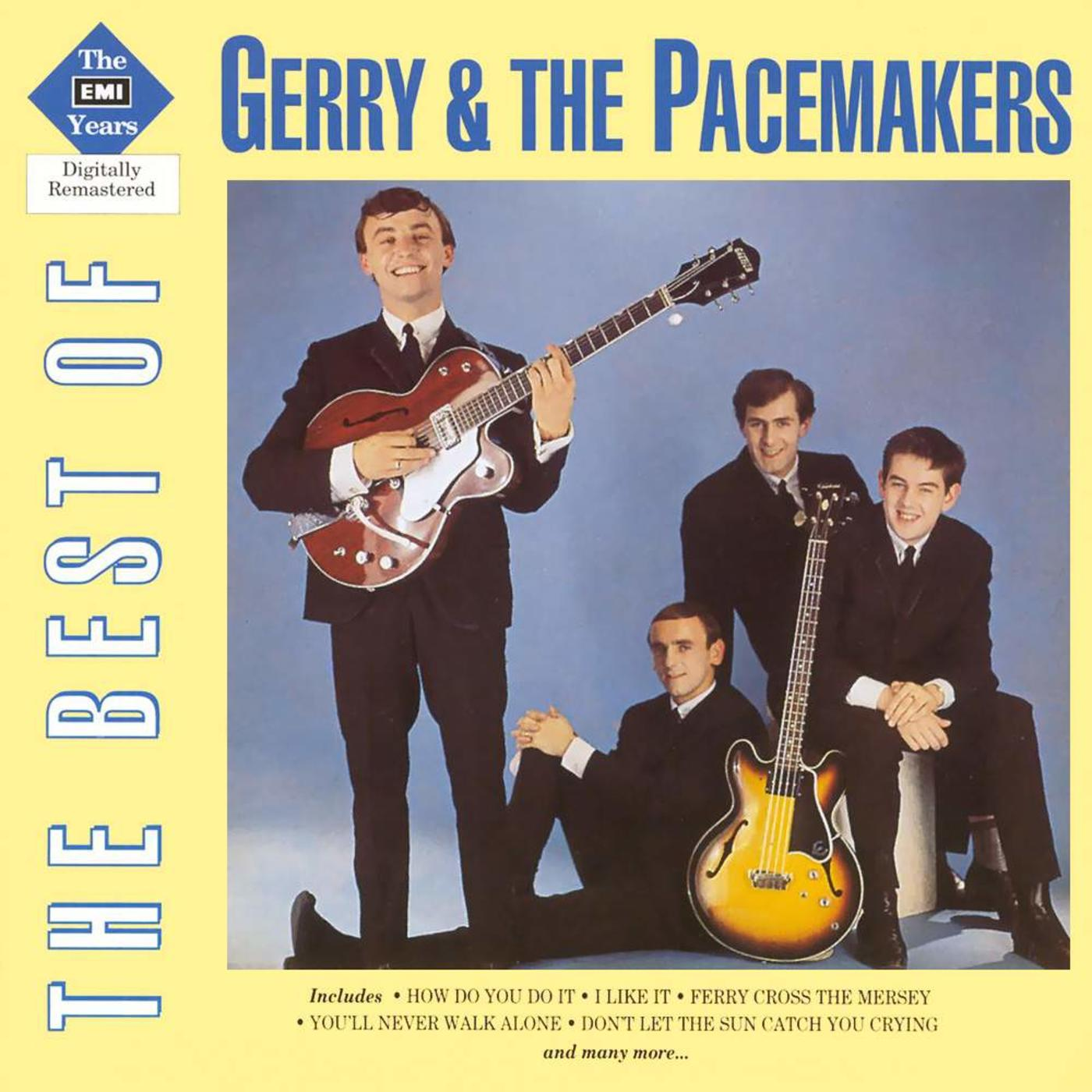 The EMI Years - The Best Of Gerry & The Pacemakers