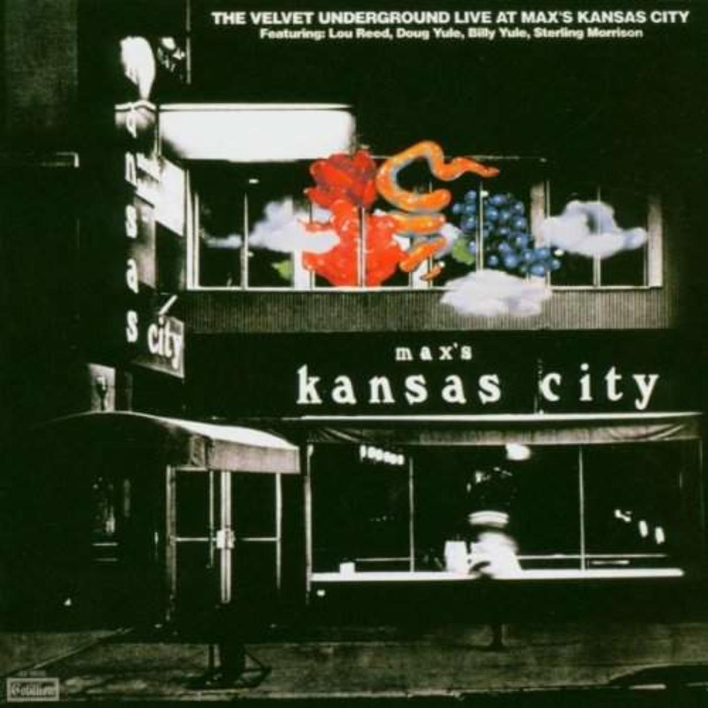 Live At Max's Kansas City (Expanded & Remastered)