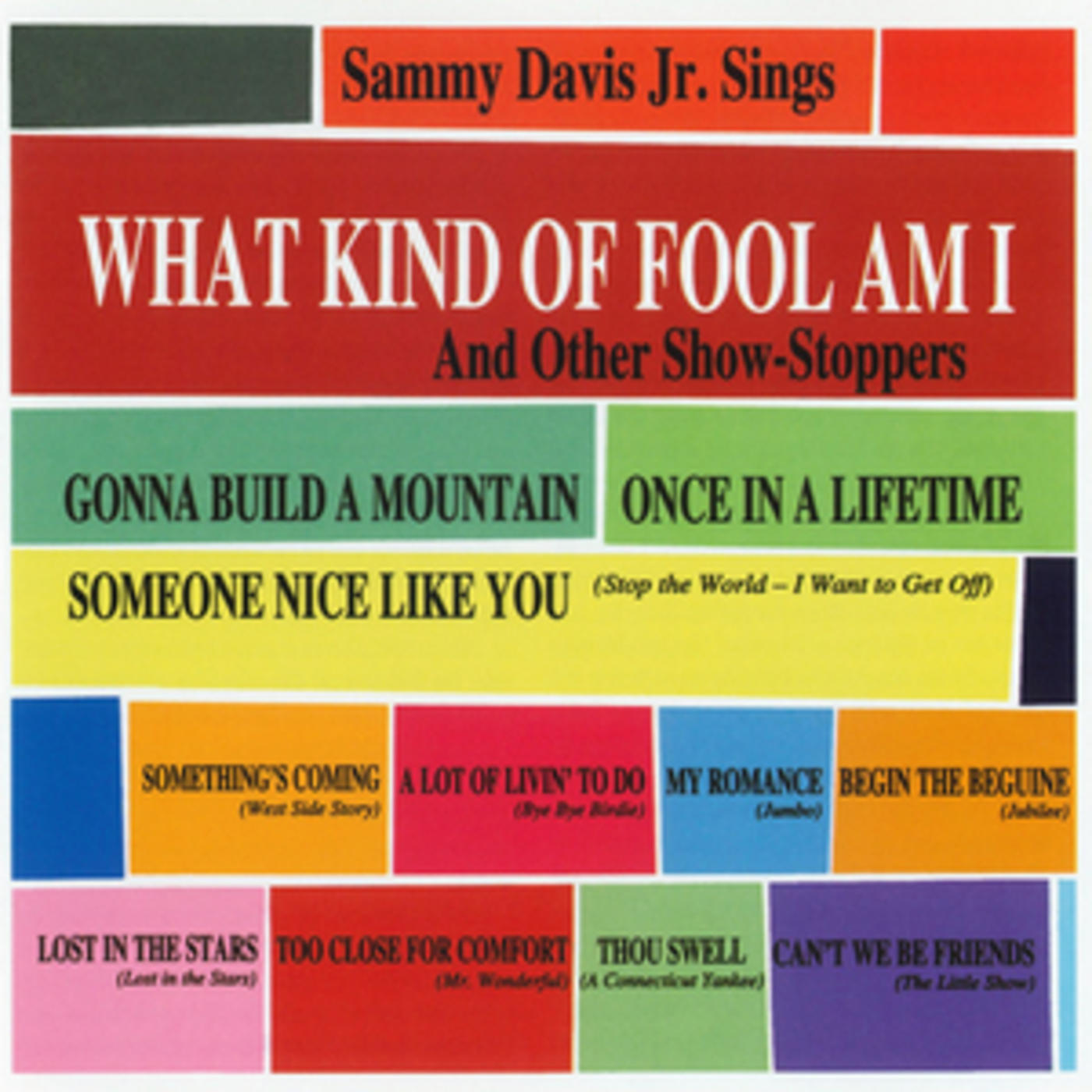 What Kind Of Fool Am I & Other Show Stoppers