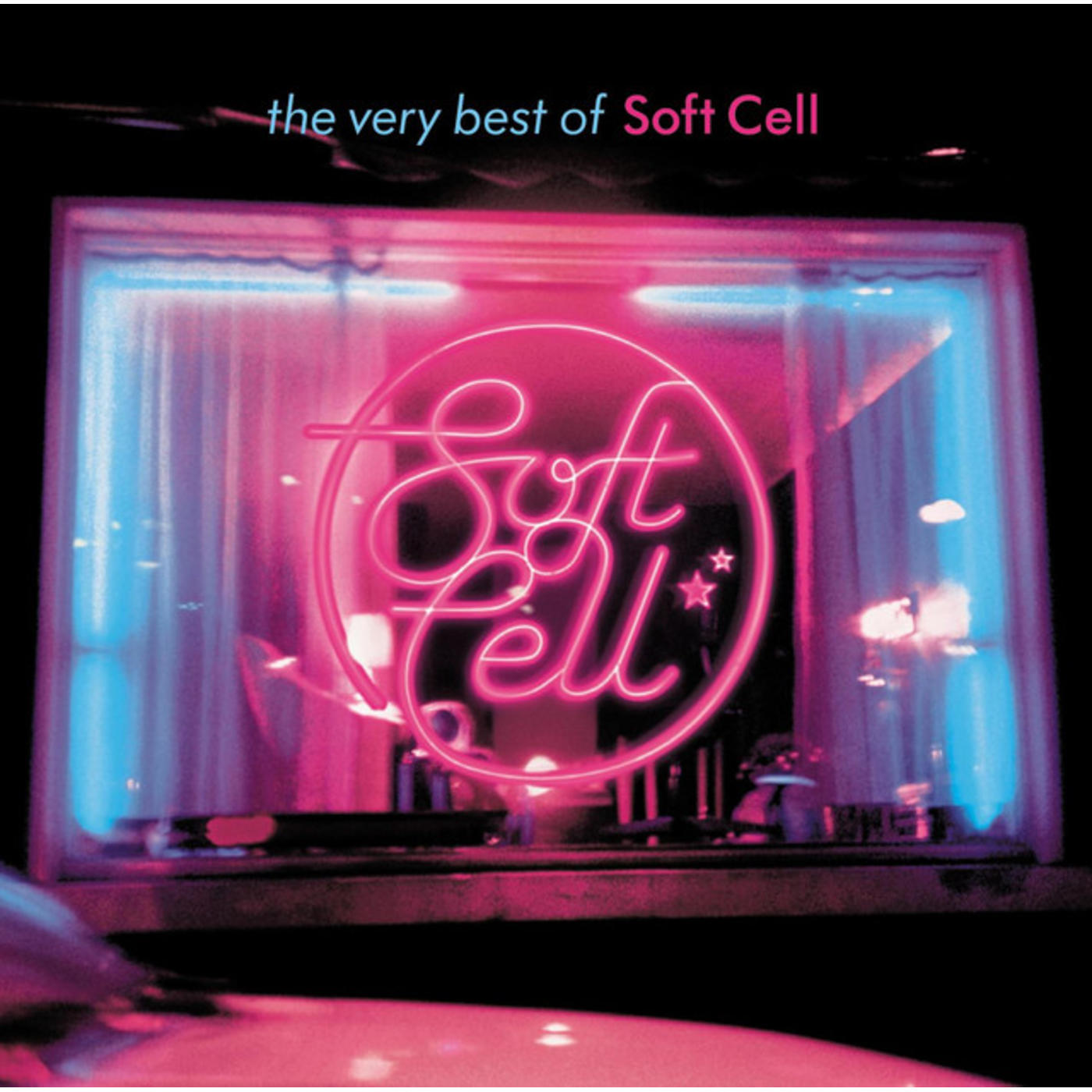 The Very Best Of Soft Cell [International Version (Excluding UK & Eire)]