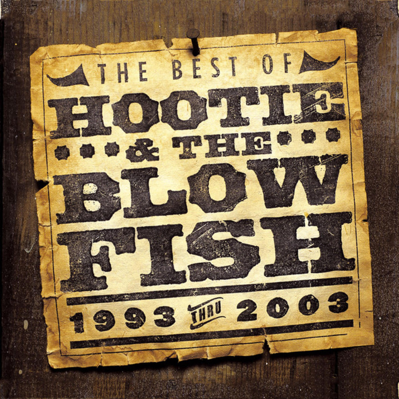 The Best of Hootie & The Blowfish (1993 - 2003) [US Release]