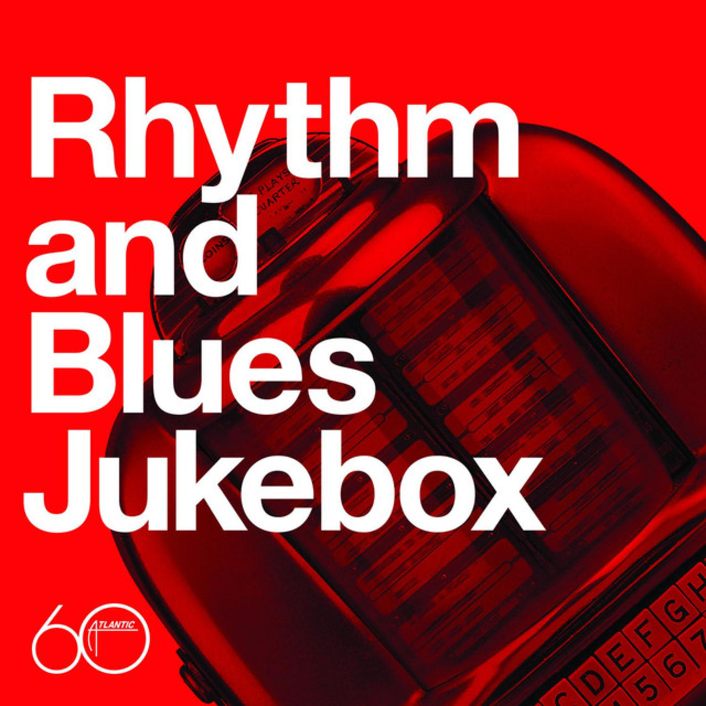 Atlantic 60th: Rhythm And Blues Jukebox