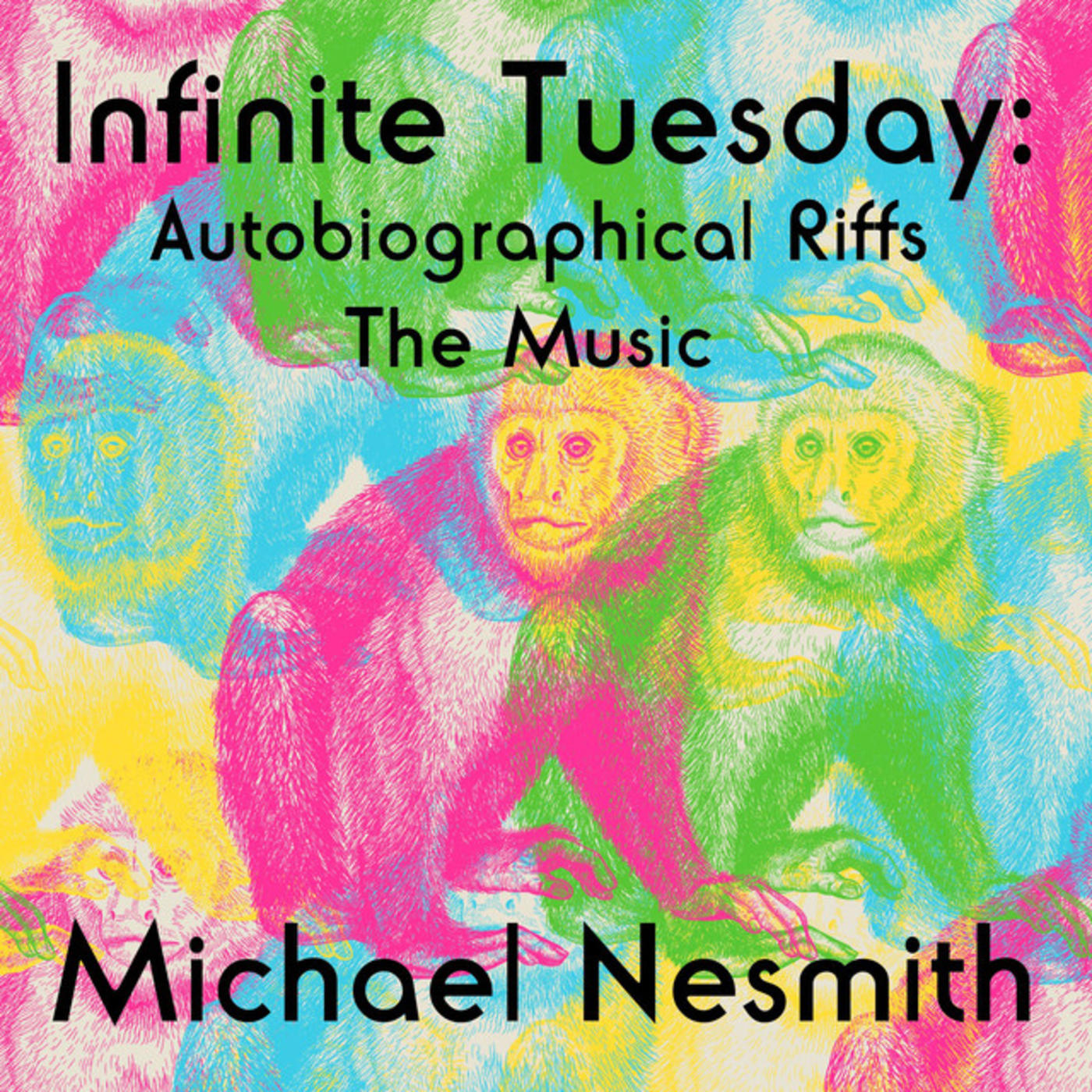 Infinite Tuesday: Autobiographical Riffs