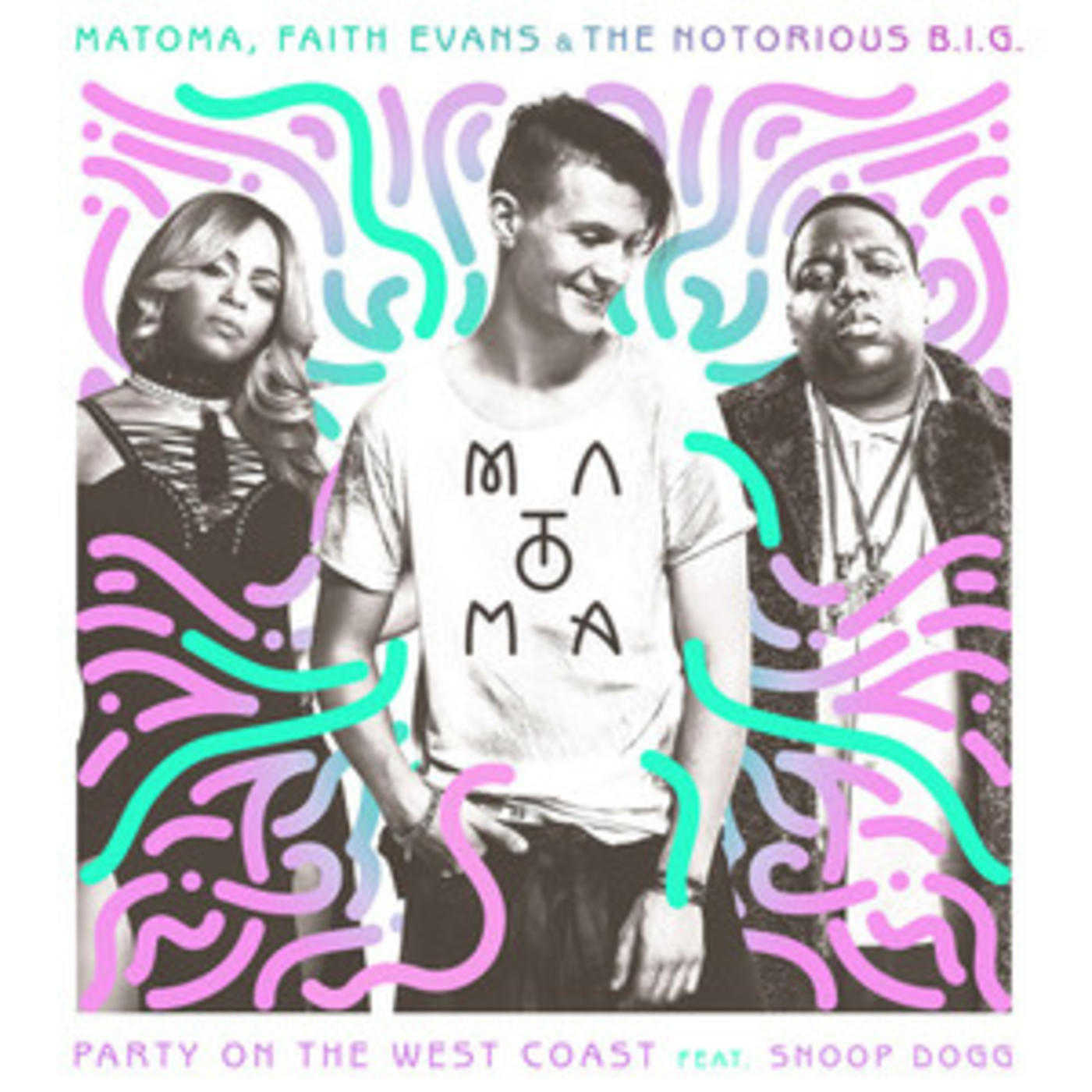 The King & I + Matoma, Faith Evans, Snoop Dogg - Party On The West Coast, plus Biggie's best tracks