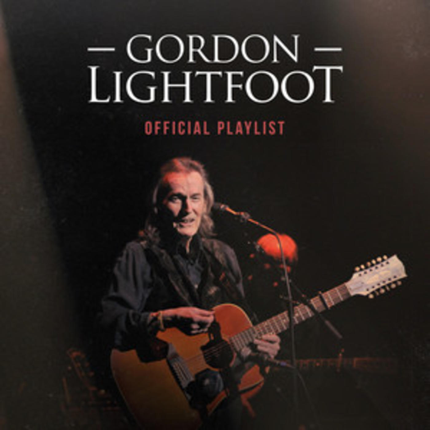 Official Gordon Lightfoot playlist - Sundown, If You Could Read My Mind, Carefree Highway, Beautiful