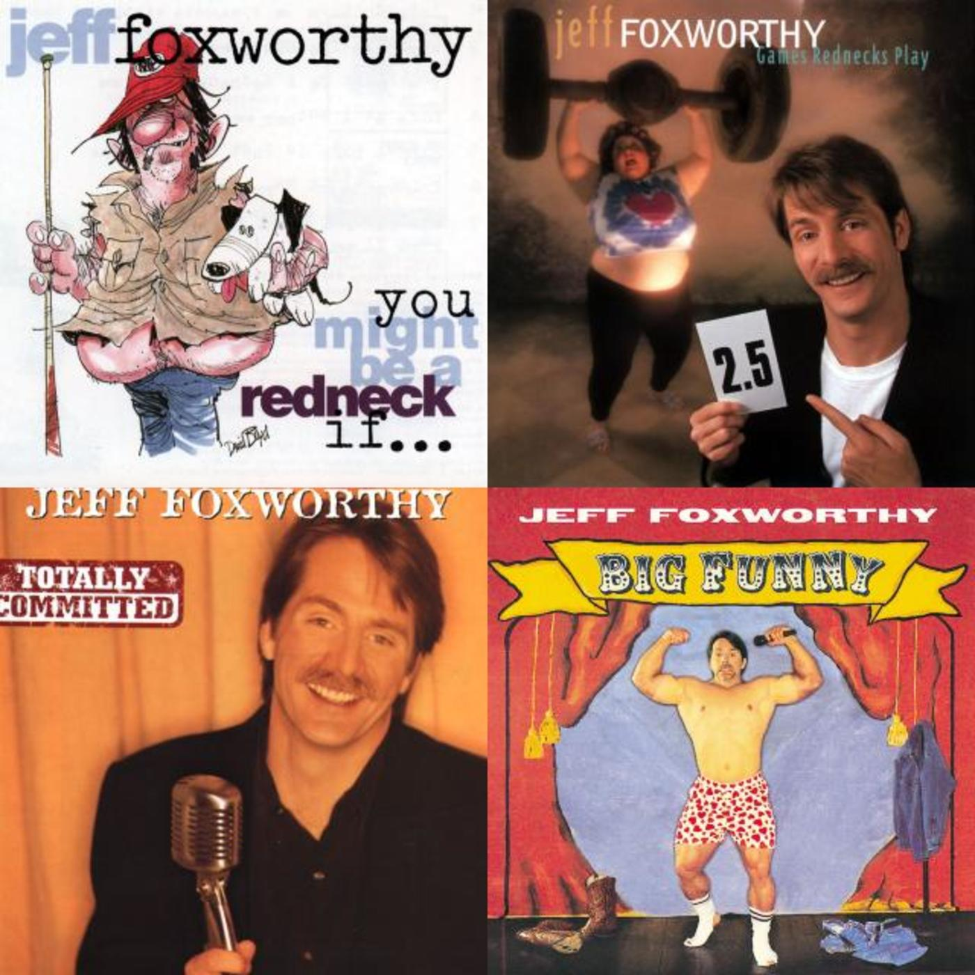 You Might Be a Jeff Foxworthy fan if