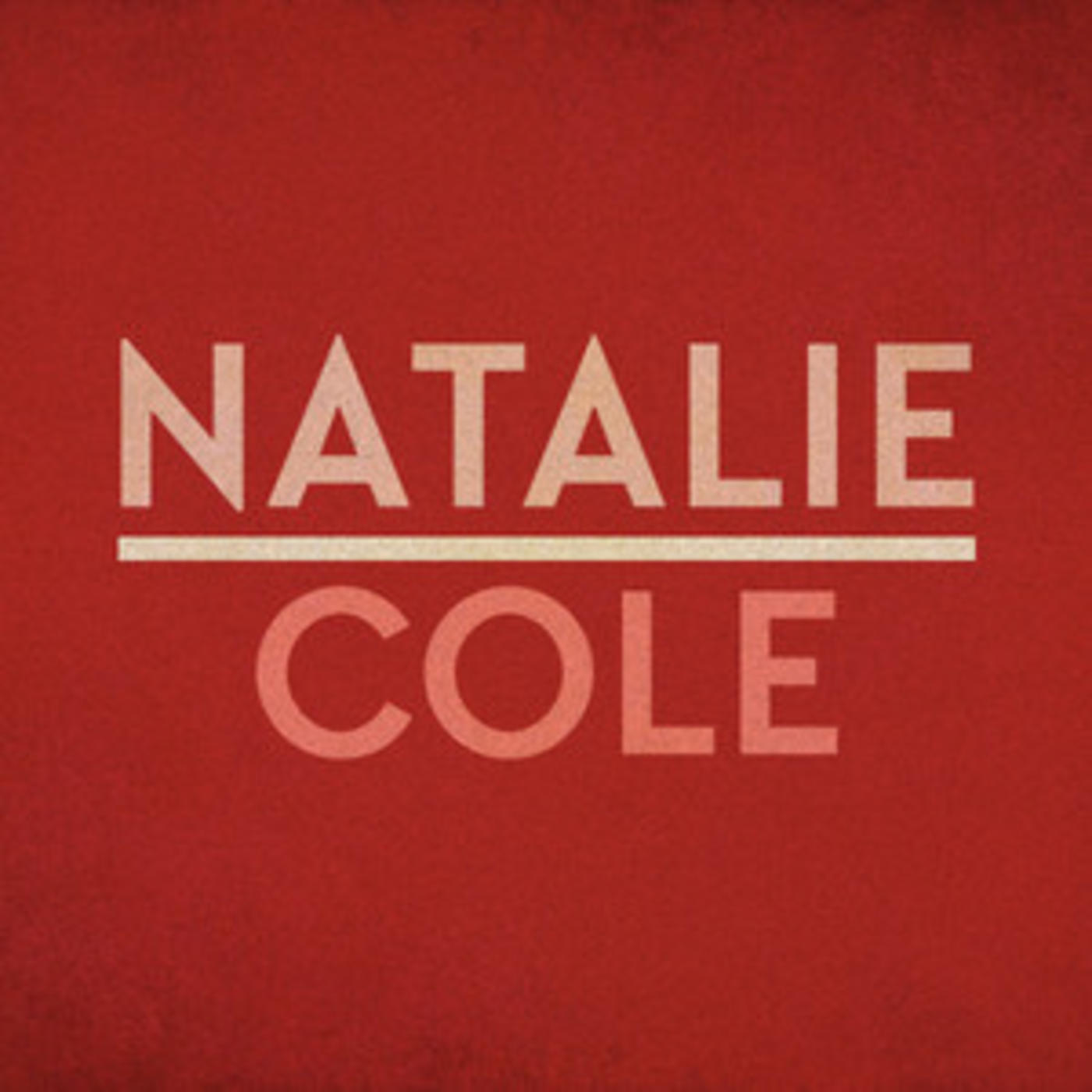 Natalie Cole - Official Playlist - This Will Be (An Everlasting Love), Our Love Is Here To Stay
