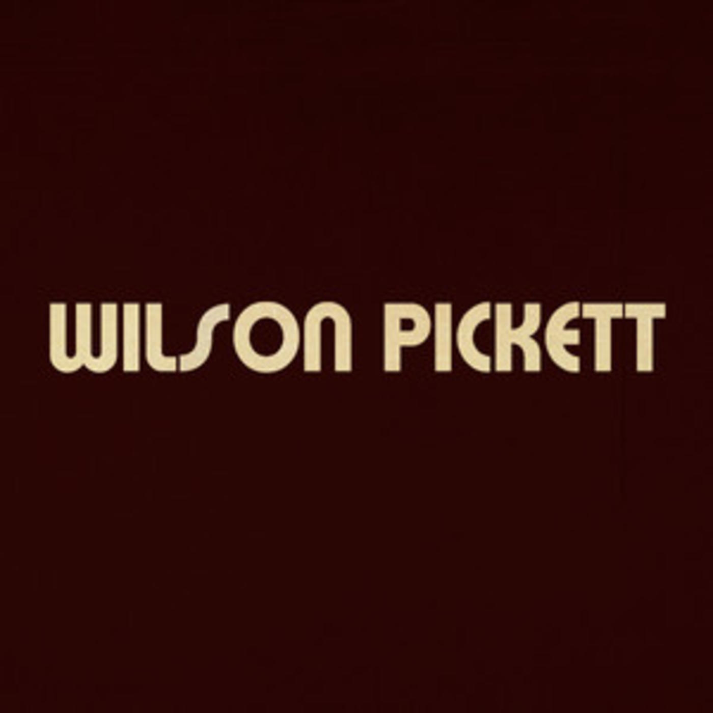 Wilson Pickett - Official Playlist - Land Of 1000 Dances, Mustang Sally, In The Midnight Hour