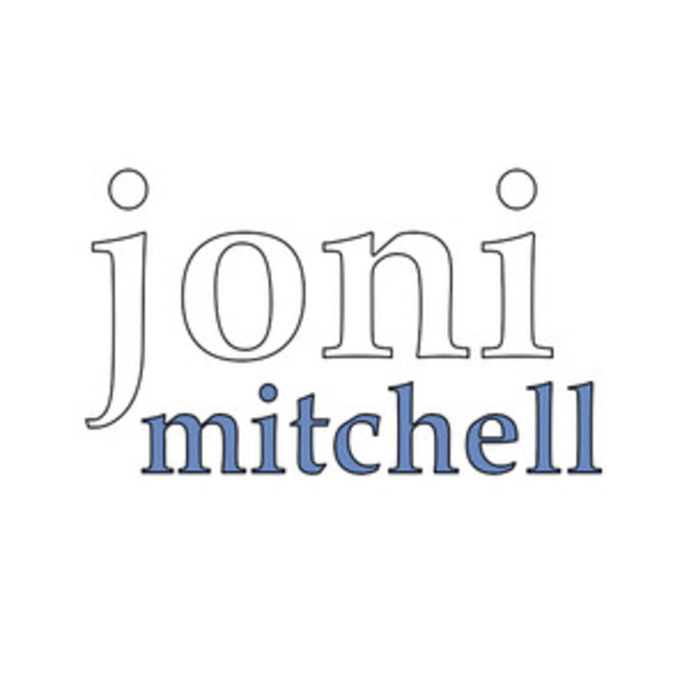 Joni Mitchell - Official Playlist - Big Yellow Taxi, A Case Of You, Conversation, Both Sides Now