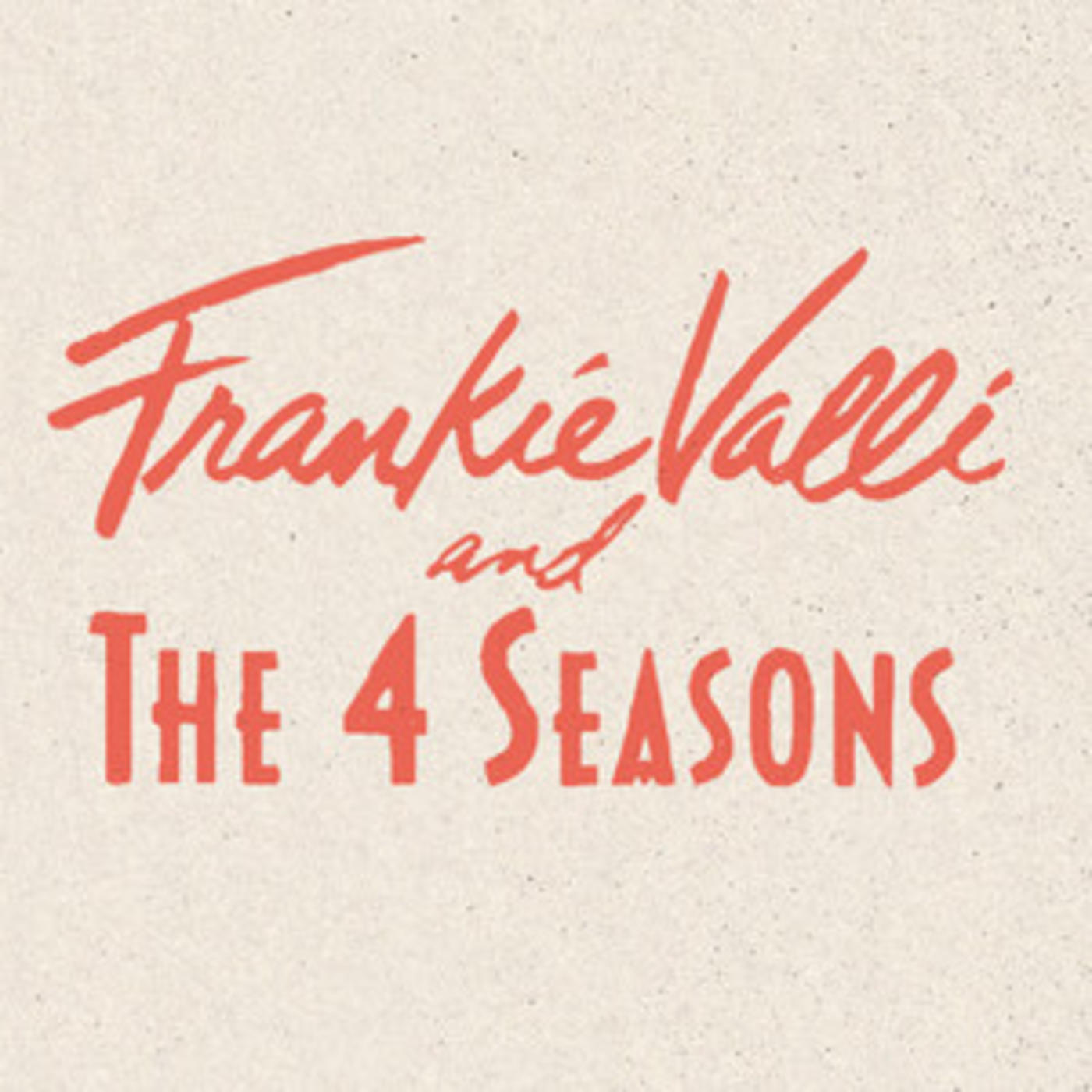 Frankie Valli & The 4 Seasons - The Playlist - December, 1963 (Oh What A Night), Sherry, Beggin'