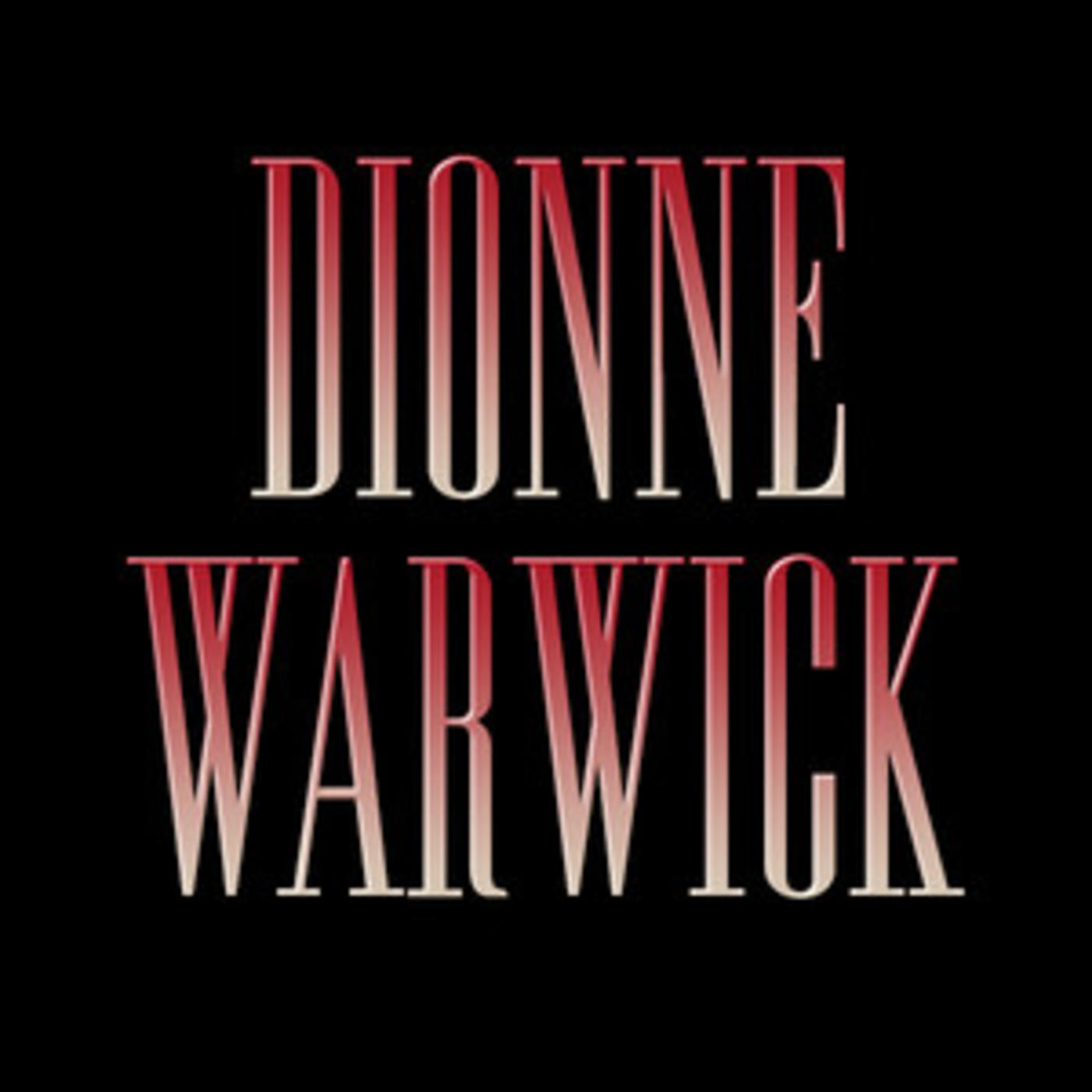 Dionne Warwick - Official Playlist - Thats What Friends Are For, Walk On By, I Say A Little Prayer